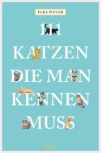 111 Katzen, die man kennen muss (ebook)