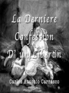LA DERNIÉRE CONFESSION D? UN LIBERTIN