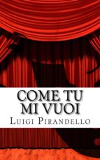 Come tu mi Vuoi (ebook)