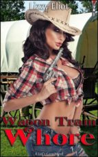 Wagon Train Whore (ebook)