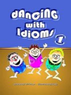 DANCING WITH IDIOMS 1
