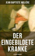 Der eingebildete Kranke (Le Malade imaginaire) (ebook)