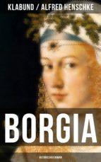 BORGIA: Historischer Roman (ebook)