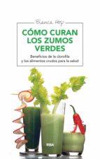 Cómo curan los zumos verdes (ebook)