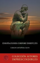 Ensoñaciones Corpore insepulto (ebook)