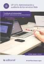 Administración y auditoría de los servicios Web. IFCT0509