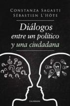 DIÁLOGOS ENTRE UN POLÍTICO Y UNA CIUDADANA