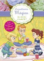 Un rajolí d'amistat (Sèrie La pastisseria màgica 3) (ebook)