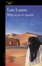 Mira si yo te querré (Premio Alfaguara de novela 2007) (ebook)