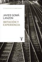 Imitación y experiencia (Tetralogía de la Ejemplaridad) (ebook)