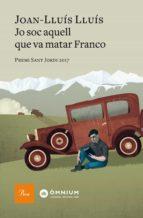 Jo sóc aquell que va matar Franco (ebook)