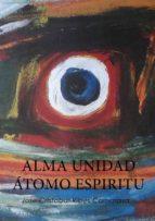 ALMA UNIDAD ÁTOMO ESPIRITU (ebook)