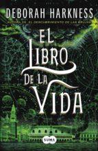 El libro de la vida (El descubrimiento de las brujas 3) (ebook)