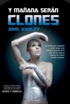 Y mañana serán clones (ebook)