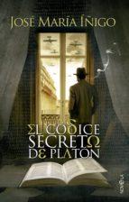 EL CÓDICE SECRETO DE PLATÓN (ebook)