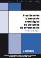 Planificación y dirección estratégica de sistemas de información (ebook)