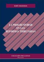 La progresividad en las reformas tributarias