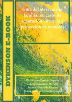 Guía de intervención familiar en casos de separación, divorcio y protección de menores