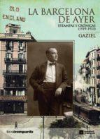 La Barcelona de ayer. Estampas y crónicas (1919-1933) (ebook)