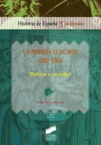La América colonial (1492-1763) (ebook)