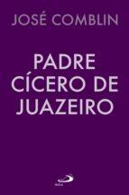 Padre Cícero de Juazeiro (ebook)