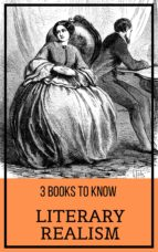 3 books to know: Literary Realism (ebook)