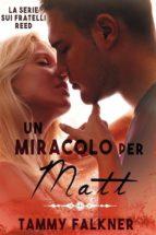 Un miracolo per Matt (ebook)