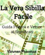 La Vera Sibilla Facile  (ebook)