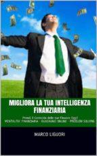 Migliora la Tua Intelligenza Finanziaria (ebook)