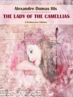 The Lady of the Camellias (ebook)