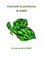 Carciofi al Profumo di EBIP (ebook)