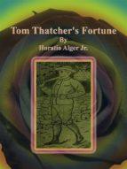 Tom Thatcher's Fortune (ebook)