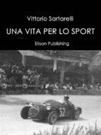 Una vita per lo sport (ebook)