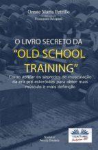 "O Livro Secreto da ""Old School Training"" (ebook)"
