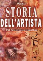 Storia dell'artista - Dal Paleolitico a stamattina (ebook)