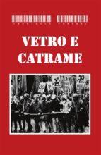 Vetro e catrame (ebook)