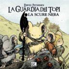 La Guardia dei topi. La scure nera (9L) (ebook)