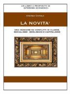 La Novità. Una indagine su conflitti di classe, socialismo ideologico e capitalismo (ebook)