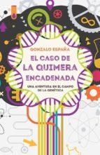 El caso de la quimera encadenada (ebook)