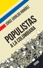Populistas a la colombiana (ebook)