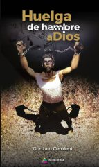 Huelga de hambre a Dios (ebook)