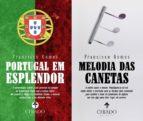 Melodia das Canetas / Portugal em Esplendor (ebook)