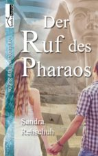 Der Ruf des Pharaos (ebook)