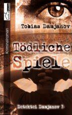 Tödliche Spiele - Detektei Damjanov 7 (ebook)