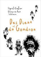 Des Dieux et du Goudron (ebook)