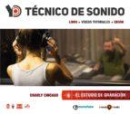 YO TCNICO DE SONIDO - EL ESTUDIO DE GRABACIN (ebook)