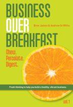 Business Over Breakfast Vol. 1 (ebook)
