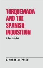 Torquemada and the Spanish Inquisition (ebook)