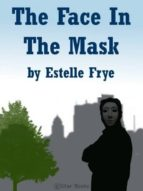 THE FACE IN THE MASK