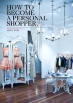 How to Become a Personal Shopper (ebook)